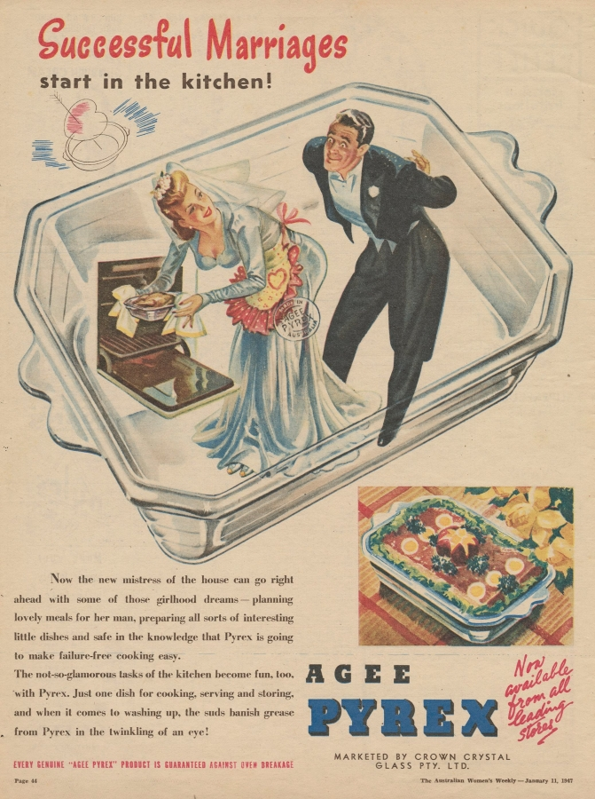"""""""Successful marriages start in the kitchen!"""" AGEE Pyrex ad"""