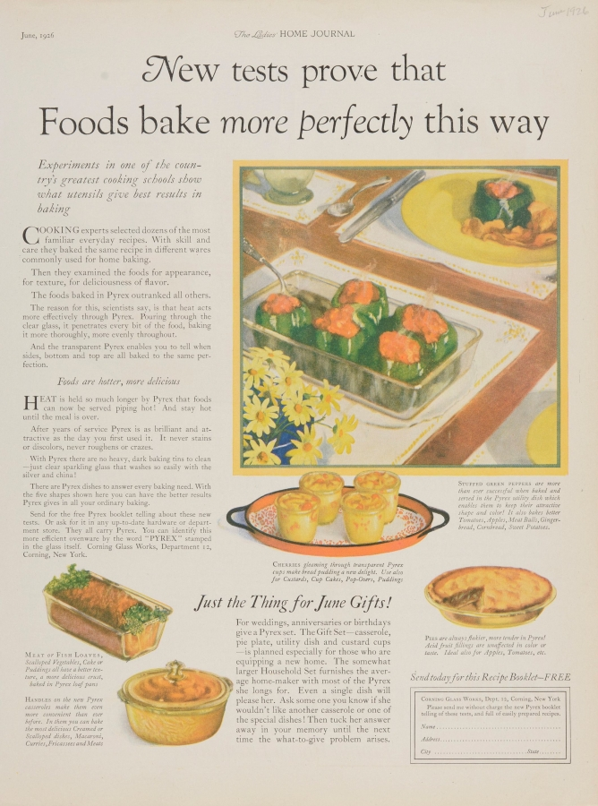 """New tests prove that foods bake more perfectly this way."" Pyrex advertisement"
