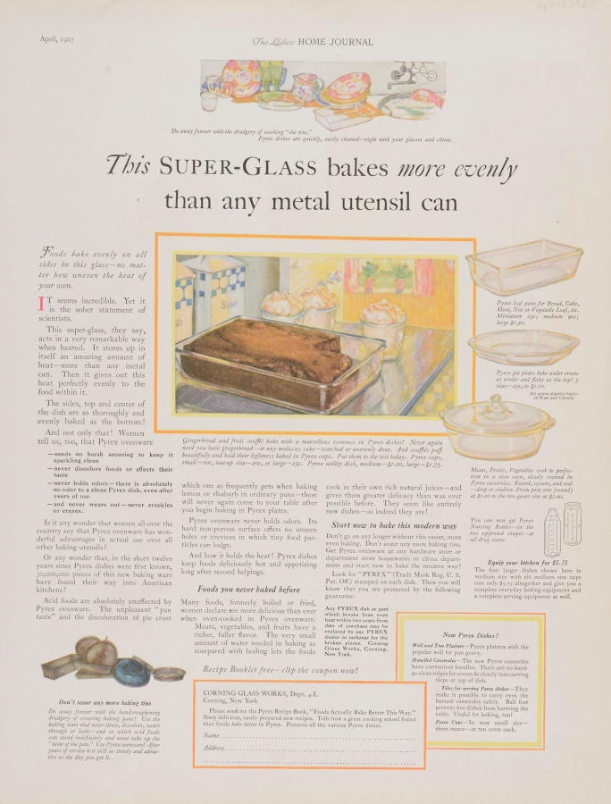 """This super-glass bakes more evenly than any metal utensil can."" Pyrex advertisement"