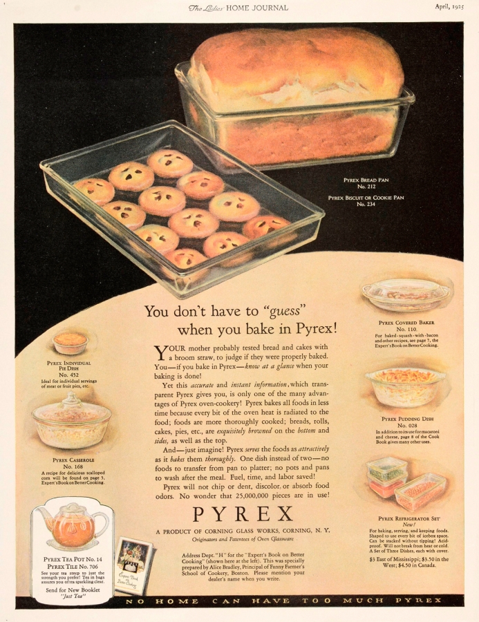 "You don't have to ""guess"" when you bake in Pyrex!"