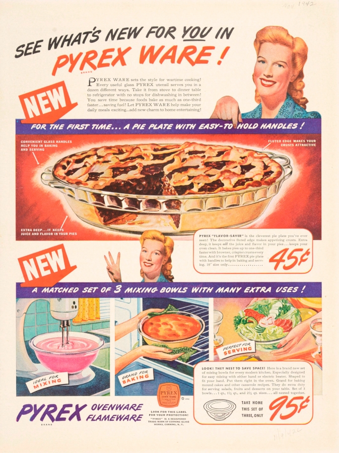 """See what's new for you in Pyrex Ware!"", Corning Glass Works, Published in unknown periodical, November 1942. CMGL 135074"