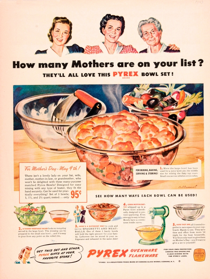 """""""How many mothers are on your list? They'll all love this Pyrex bowl set!"""" Corning Glass Works, Published in unknown periodical, 1943. CMGL 140170"""