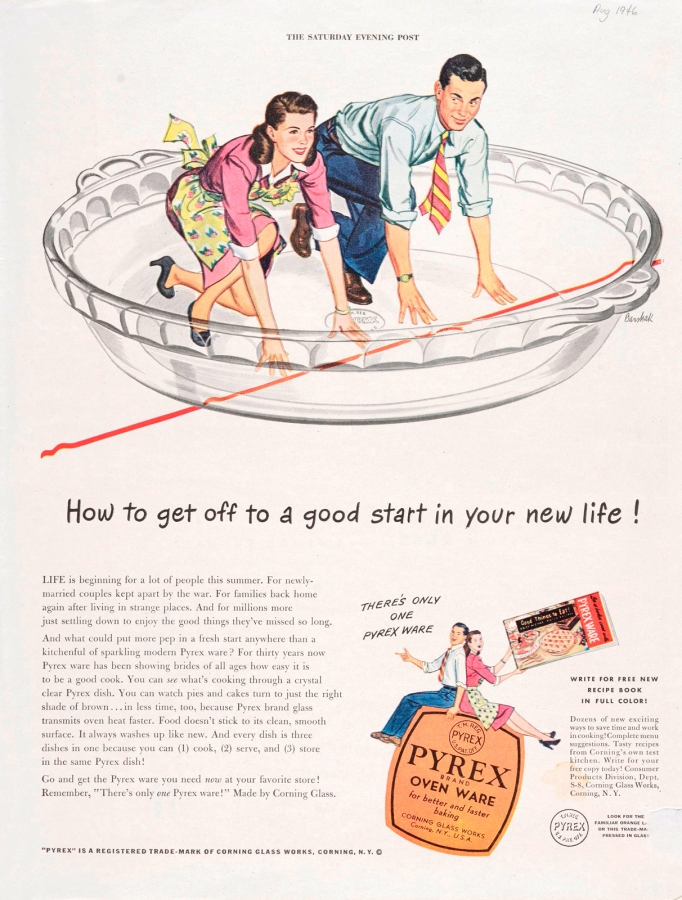 """How to get off to a good start in your new life!"" Corning Glass Works, Published in Saturday Evening Post, August 24, 1946. CMGL 139853"