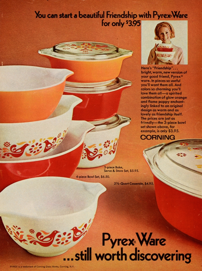 You can start a beautiful Friendship with Pyrex Ware for only $3.95