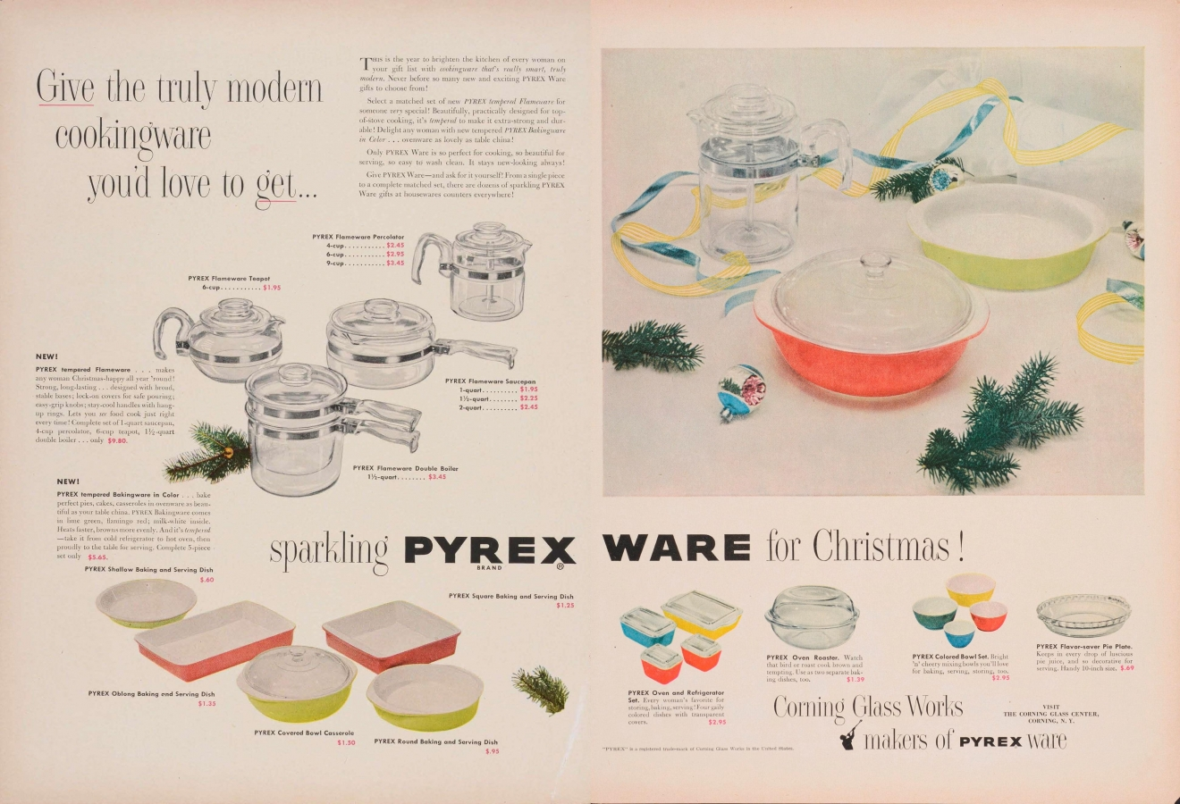 """Give the truly modern cookingware you'd love to get… sparkling Pyrex ware for Christmas!"""