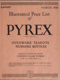 Illustrated price list of Pyrex Ovenware, teapots, nursing bottles: Export, March 1928