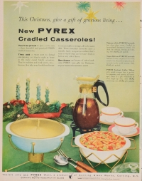 This Christmas, give a gift of gracious living... new Pyrex cradled casseroles!