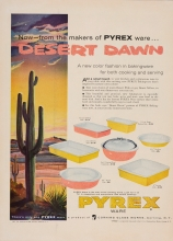 Now--from the makers of Pyrex ware...Desert Dawn