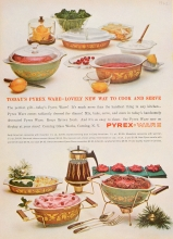 Today's Pyrex ware—lovely new way to cook and serve